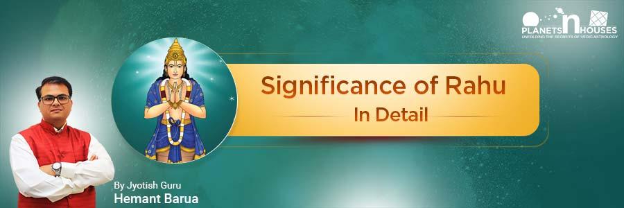 Rahu_Significance_by_Hemant_Barua