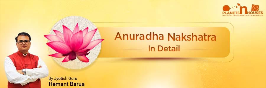 Anuradha Nakshatra
