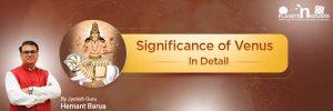 Venus_Significance_by_Hemant_Barua